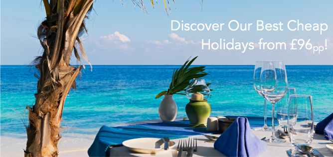 Cheap Holidays from £96pp
